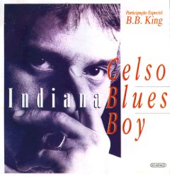 Celso Blues Boy - Onze Horas da Manhã