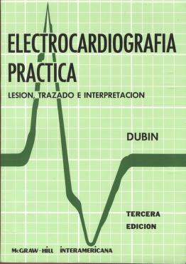 Cover of: Electrocardiografia Practica by Dale Dubin, Dubin