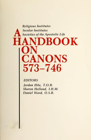 A Handbook on Canons 573-746 by Jordan Hite