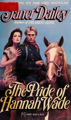 Cover of: The PRIDE OF HANNAH WADE |